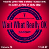How do you create a brand foundation? Knowem.com is an early step.