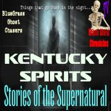 Kentucky Spirits | Interview w/ BlueGrass Ghost Chasers | Podcast