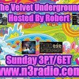 The Velvet Underground Hosted By Robert