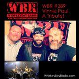 WBR #289 - Vinnie Paul
