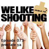 WLS Double Tap 073 - preciate ya