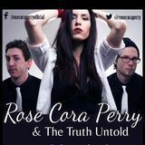 Interview with Rose Cora Perry & The Truth Untold