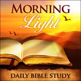 Morning Light - Seven Days of God's Process Part 6