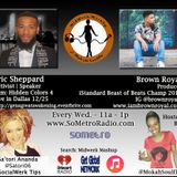 MidWeek MashUp hosted by @MokahSoulFly with special contributor @Satori06 Show 40 Dec 21 2016 Guest Eric Sheppard producer Brown Royal
