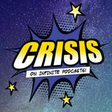 """Throw Some """"Duckets"""" On It! - Crisis on Infinite Podcasts #36"""