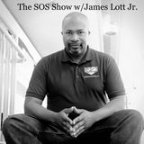 The SOS Show with James Lott Jr