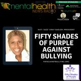 Fifty Shades of Purple Against Bullying with President Kati 'Jazz' Gray-Sadler
