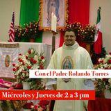 Alfa y Omega con el Padre Rolando Torres - 9 de Agosto