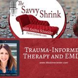 Trauma-Informed Therapy and EMDR