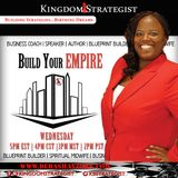 Build Your Empire w/ Kingdom Strategist