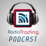 Radio Trading Podcast