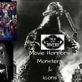 Talk of the Tavern: Movie Horrors: Monsters & Icons, October 30th, 2017