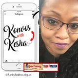 Kesha Denise, Owner Funky Flair Boutique, host Konvos with Kesha talks Girl Power, Fashion, and Business/Entrepreneurial