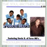 The Soul Brother Show Featuring Stevie D of the Force MD's