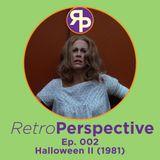 Ep. 002 - Halloween II (1981)