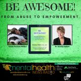 Be Awesome: From Abuse to Empowerment with Dr. Kristina Hallett