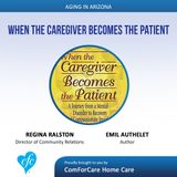 8/20/17: Regina Ralston with About Seniors, Elder Placement Consultants and Author Emil Authelet | When the Caregiver Becomes the Patient |
