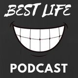 The Best Life Podcast Ep. 4 How To Get A Mentor