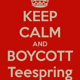 Boycott Teespring They're Anti-American