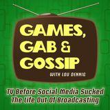 Games, Gab & Gossip