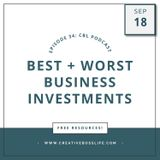My Absolute Best and Worst Business Investments of All Time