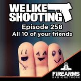 WLS 258 - All 10 of your friends
