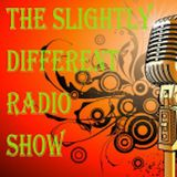 The Slightly Different Radio Show with Nick Cooper 22nd March 2017
