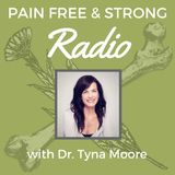 Episode21- Pain-Free & Strong Radio [Adrenal Health]