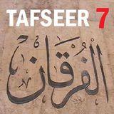 Soorah al-Furqaan Part 7, Verses 35-44