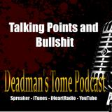 Talking Points and Bullshit