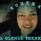 EWGS: Eureka with Glenda Shenkal