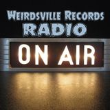 Weirdsville Records Radio's show