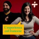 La nostra esperienza con Il francese
