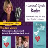 The Authors of Living with Dying Share Their Story & Insights