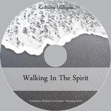 B. Walking In The Spirit