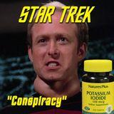 """Season 2, Episode 15: """"Conspiracy"""" (TNG) with Marc Giller"""