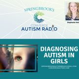 Diagnosing Autism in Girls with Stephanie Holmes