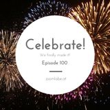 Ep100 - Celebrating 100 Episodes of the Podcast (3 hours)