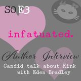 S0E3: Kink in romantic fiction: A candid conversation with erotica author Eden Bradley