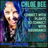 Interview With Chloe Bee - Connect With Plants To Connect With Abundance