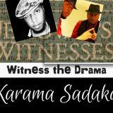 Part 3 - Karama Sadaka: The Awakening