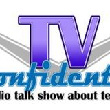 TV CONFIDENTIAL Show No. 417 with guests Trine Christensen, Adam Sharp, Ali Agirnas and Chuck Harter