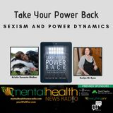 Take Your Power Back: Sexism and Power Dynamics