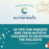 16 Tips for Parents and their Autistic Children to Enjoying the Holidays