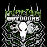 Trophy Takers Outdoors
