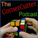 The CornerCutter Podcast