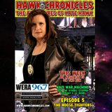 """Episode 05 Hawk Chronicles """"The Noose Tightens"""""""