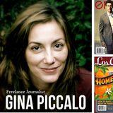 Interview - Gina Piccalo - Journalist