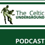 Celtic Underground Podcast No254 - Top 10