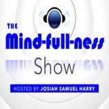 The Mindfullness Show